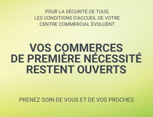 Les conditions d'accueil de votre Centre Commercial évoluent