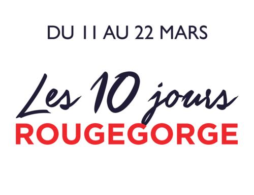 Les 10 jours RougeGorge : Jusqu'à -50% de réduction (jusqu'au 22 mars 2020)