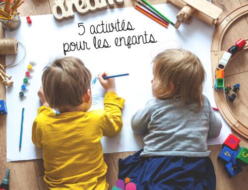 Confinement et vacances scolaires : 5 activités pour occuper vos enfants