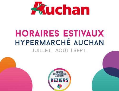 Horaires estivaux Hypermarché Auchan